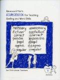 Rebecca Sitton's Sourcebook for Teaching Spelling and Word Skills for Fifth Grade Teachers (...