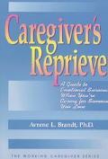 Caregiver's Reprieve - Avrene L. Brandt - Paperback