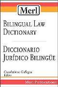 Merl Bilingual Law Dictionary/diccionario Juridico Bilingue