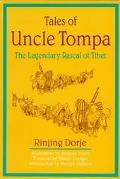 Tales of Uncle Tompa The Legendary Rascal of Tibet