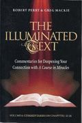 The Illuminated Text Volume 6: Commentaries for Deepening your connection with A Course in M...