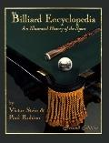 Billiard Encyclopedia: An Illustrated History of the Sport - Victor Stein - Hardcover