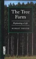 Tree Farm: Replanting a Life