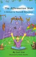 Affirmation Web A Believe in Yourself Adventure