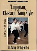 Taijiquan, Classical Yang Style The Complete Form and Qigong