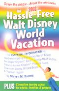Hassle-Free Walt Disney World Vacation
