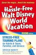 Hassle-Free Walt Disney World Vacation: 2006 Edition - Steven M. Barrett - Paperback