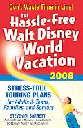The Hassle-Free Walt Disney World Vacation 2008