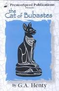 Cat of Bubastes: A Tale of Ancient Egypt