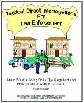Tactical Street Interrogations for Law Enforcement