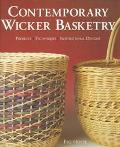Contemporary Wicker Basketry: Projects, Techniques, Inspirational Designs - Flo Hoppe - Paperback