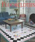 Complete Book of Floorcloths Designs & Techniques for Painting Great-Looking Canvas Rugs