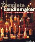 Complete Candlemaker Techniques, Projects, and Inspirations