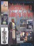 Collectibles from a Galaxy Far, Far Away: A Movie Fan's Extreme Guide