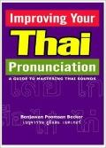 Improving Your Thai Pronunciation: A Guide to Mastering Thai Sounds
