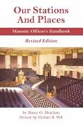 Our Stations and Places - Masonic Officer's Handbook