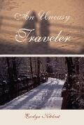 Uneasy Traveler