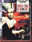 Over the Edge The Role Playing Game of Surreal Danger