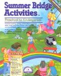 Summer Bridge Activities Preschool to Kindergarten