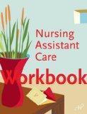 Workbook for Nursing Assistant Care