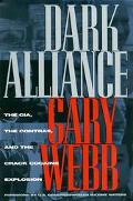 Dark Alliance The Cia, the Contras, and the Crack Cocaine Explosion