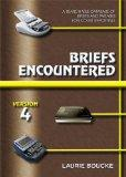 Briefs Encountered: Version 4: A Searchable Database of Briefs And Phrases for Court Reporting