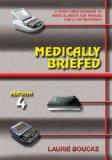 Medically Briefed: A Searchable Database of Medical Briefs And Phrases for Court Reporting: ...