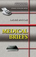 Medical Briefs : A Dictionary of Realtime Briefs for Court Reporters