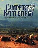 Campfire and Battlefield: An Illustrated History of the Great Civil War - Rossiter Johnson -...