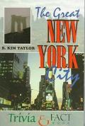 Great New York City Trivia & Fact Book