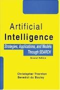 Artificial Intelligence Strategies, Applications and Models Through Search