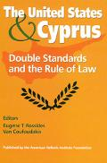 United States and Cyprus Double Standards and the Rule of Law