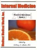 Internal Medicine: Practice Questions, Book 2