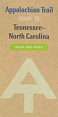Appalachian Trail Guide to Tennessee-North Carolina: 13th Edition
