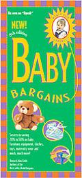 Baby Bargains, 8th Edition: Secrets to Saving 20% to 50% on Baby Furniture, Gear, Clothes, T...