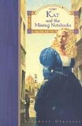 Kat and the Missing Notebooks: (Stardust Classics Series: Kat #4)