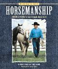 Mastering the Art of Horsemanship John Lyons's Spiritual Journey