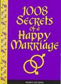 1008 Secrets of a Happy Marriage