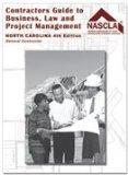 North Carolina General Contractors Guide to Business Law and Project Management
