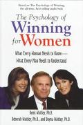 The Psychology of Winning for Women; What Every Woman Needs to Know; What Every Man Needs to...