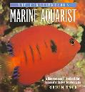 Conscientious Marine Aquarist A Commonsense Handbook for Successful Saltwater Hobbyists