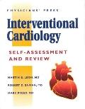 Interventional Cardiology Self-Assessment and Review - Martin B. Leon - Paperback
