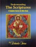 Understanding The Scriptures: A Complete Course On Bible St