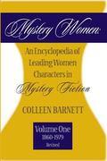 Mystery Women An Encyclopedia of Leading Women Characters in Mystery Fiction, 1860-1979