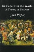 In Tune With the World A Theory of Festivity