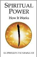 Spiritual Power How It Works