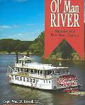 Ol' Man River Memoirs of a Riverboat Captain
