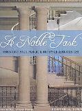 Noble Task :the Saint Paul Public Library Celebrates 125! The Saint Paul Public Library Cele...