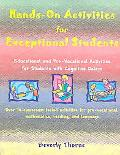 Hands-On-Activities for Exceptional Students Educational & Pre-Vocational Activities for Stu...