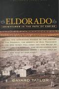 Eldorado Adventures in the Path of Empire